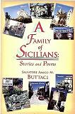 A FAMILY OF SICILIANS by Salvatore A. Buttaci