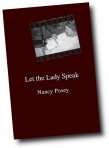 LET THE LADY SPEAK by Nancy Coats Posey